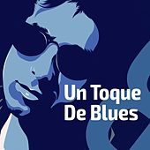 Un toque de Blues de Various Artists