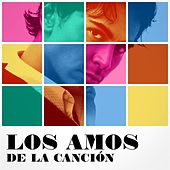 Los amos de la canción von Various Artists