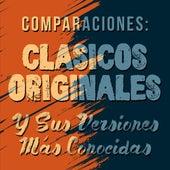 Comparaciones: Clasicos originales y sus versiones más conocidas de Various Artists