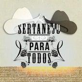 Sertanejo para todos de Various Artists