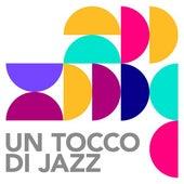 Un tocco di Jazz di Various Artists