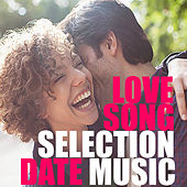 Love Song Selection Date Music de Various Artists