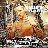Texas Tornado by Riff Raff