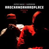 AROCKANDAHARDPLACE (feat. Eto) by Estee Nack