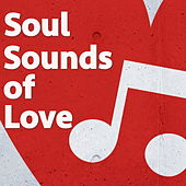 Soul Sounds of Love de Various Artists