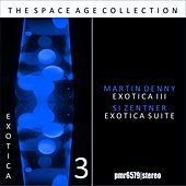 Exotica; the Space Age Collection, Volume 3 de Martin Denny