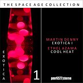 Exotica; the Space Age Collection, Volume 1 de Martin Denny