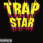 Trap star by The Switch