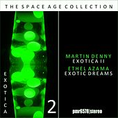 Exotica; the Space Age Collection, Volume 2 de Martin Denny
