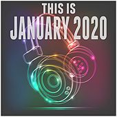This Is January 2020 by Various Artists