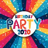 Birthday Party 2020 de Various Artists