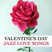 Valentine's Day Jazz Love Songs de Various Artists
