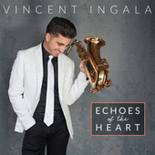 Echoes Of The Heart de Vincent Ingala