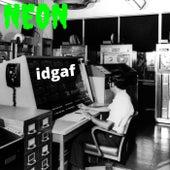Idgaf (Remix) de Neon