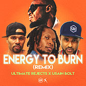 Energy to Burn (Remix) de Ultimate Rejects