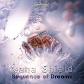 Sequence Of Dreams van Mana Shield