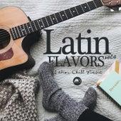 Latin Flavors Vol.4: Latin Chill Music de Various Artists