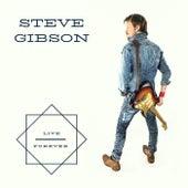 Live Forever von Steve Gibson