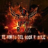 El Himno del Rock 'n' Roll by Izzyrokk