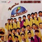 15 Grandes Éxitos de Banda La Pirinola