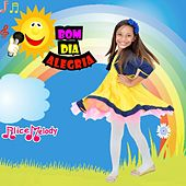 Bom Dia Alegria by Alice Melody