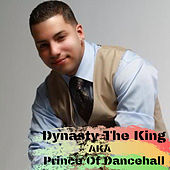 Dynasty The King EP by Dynasty The King