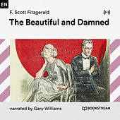 The Beautiful and the Damned von Bookstream Audiobooks