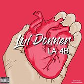 Lui donner by 4B