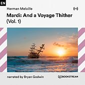Mardi: And a Voyage Thither (Vol. 1) von Bookstream Audiobooks
