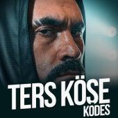 Ters Köşe by Kodes