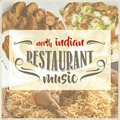 North Indian Restaurant Music de Various Artists