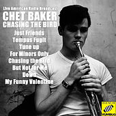 Chasing the Bird (Live) by Chet Baker