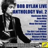 Bob Dylan Anthology Vol. 2 (Live) by Bob Dylan
