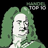 Handel Top 10 by Various Artists