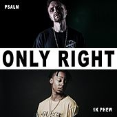 Only Right (feat. 1k Phew) de Psalm