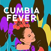 Cumbia Fever by Various Artists
