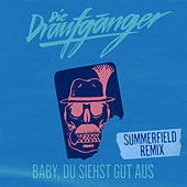 Baby, du siehst gut aus (Summerfield Remix) von Die Draufgänger