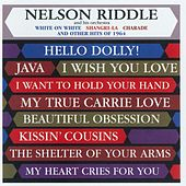White On White And The Other Hits Of 64 by Nelson Riddle & His Orchestra
