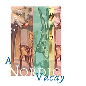 A Nordic Vacay by Mimo