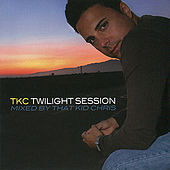 TKC - Twilight Session by Various Artists