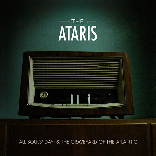All Souls' Day & The Graveyard of the Atlantic by The Ataris