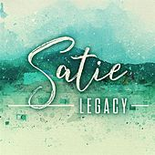 Satie: Legacy by Various Artists