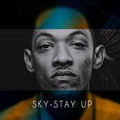 Stay Up by Sky