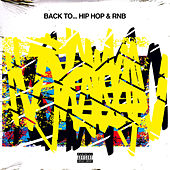 Back To Hip-Hop & RnB by Various Artists