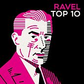 Ravel Top 10 by Various Artists