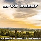 Avenge a Family Member von Ipvo Agent