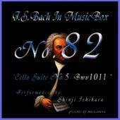 Bach In Musical Box 82 / Cello Suite No.5 Bwv1011 by Shinji Ishihara