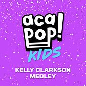 Kelly Clarkson Medley de Acapop! KIDS