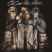 oLd Me, nEw MoNeY by Co Cash