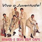Viva a Juventude! de Renato E Seus Bluecaps